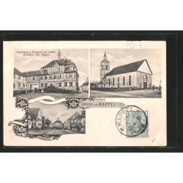 AK Kappel, Brauerei Gasthaus zur Linde v. A. Vögele, Kirche, Hauptstraße 1911