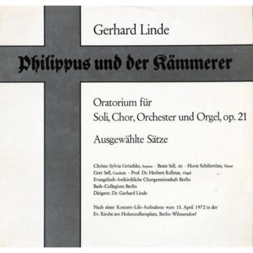 LINDE Philippus und der Kammerer (Oratorio) GROSCHKE Soprano SELL Alto Low SHIP