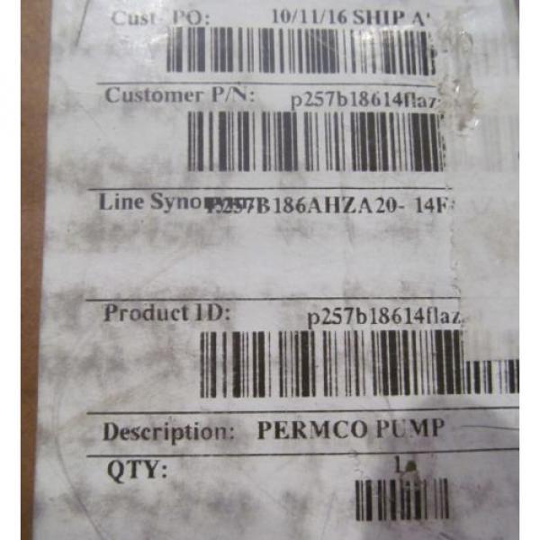 NEW PERMCO 257B 22-GPM HYDRAULIC PUMP P257B186AHZA20-14FLAZA05-1 #5 image