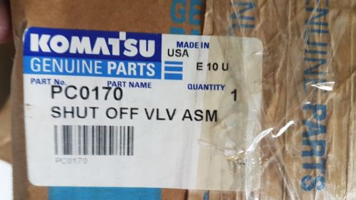 New Komatsu Shut Off Valve Assembly PC0170 Made in USA