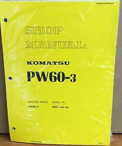 Komatsu Service PW60-3 Excavator Shop Manual NEW REPAIR