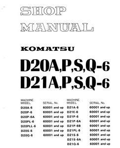 Komatsu Bulldozer D20P-6 D21P-6 D20 D21A P S Q 6 Service Repair  Shop Manual