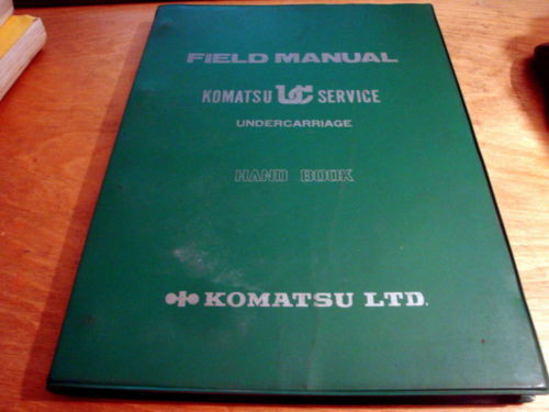Komatsu KUC Undercarriage Field Manual Hand Book Manual