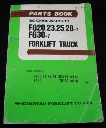 Komatsu Forklift FG20 FG23 FG25 FG28 FG30 Parts Manual Book Lift Truck