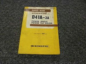 Komatsu D41A-3A Power Angle Power Tilt Dozer Parts Catalog Manual S/N 6001-Up