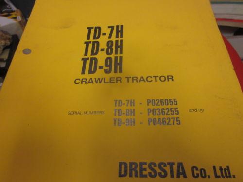 Dressta Komatsu TD-7H TD-8H TD-9H Crawler Tractor Ops  Maintenance Manual