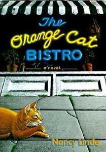 The Orange Cat Bistro by Nancy Linde (1996, Hardcover)