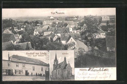 alte AK Hübitz, Gasthof zur Linde, Kirche, Ortsansicht 1910