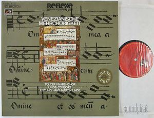 LINDE BOYS CHOIR TOLZ VENETIAN POLYCHORALITY EMI REFLEXE ED.1 2 LP SET AS NEW