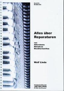 Alles über Reparaturen von Akkordeons * Wolf Linde * Fachbuch
