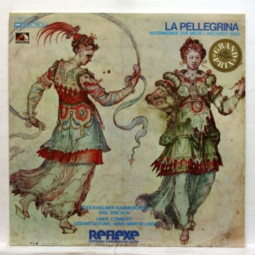 RAGOSSNIG MAURETTE, LINDE-CONSORT - LA PELLEGRINA 1589 - EMI Reflexe 2xLPs NM