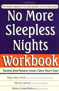 No More Sleepless Nights Workbook-Peter Hauri, Murray Jarman, Shirley Linde