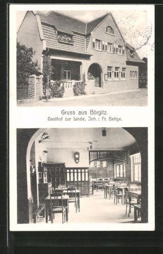 alte AK Börgitz, Gasthof zur Linde v. F. Bettge, Außen- u. Innenansicht 1914