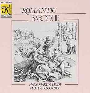 Hans-Martin Linde-Romantic Baroque  CD NEW