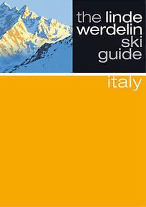 The Linde Werdelin Ski Guides - Italy, Jorn Werdelin, Morten Linde, New Book