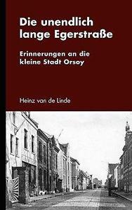 NEW Die Unendlich Lange Egerstrae by Heinz Van De Linde Paperback Book (German)