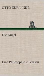 NEW Die Kugel Eine Philosophie in Versen by Otto Zur Linde Hardcover Book (Germa