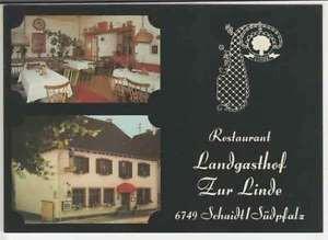 """Ak  SCHAIDT /Südpfalz    Landgasthof   """"Zur LINDE""""     (.. 22 467)"""