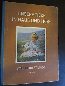 Unsere Tiere in Haus und Hof-Bauernhof-Herbert Linde-DDR Kinderbuch 1955