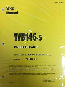 Komatsu WB146-5 Backhoe Loader Shop Manual Repair Loader A23001 AND UP SERIAL