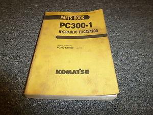 KOMATSU PC300-1 Hydraulic Excavator Parts Catalog Manual S/N PC300-1:10290 & Up