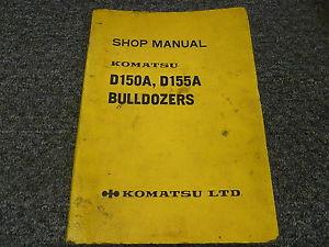 Komatsu D150A-1 D155A-1 Bulldozer Dozer Shop Service Repair Manual S/N 5501-Up