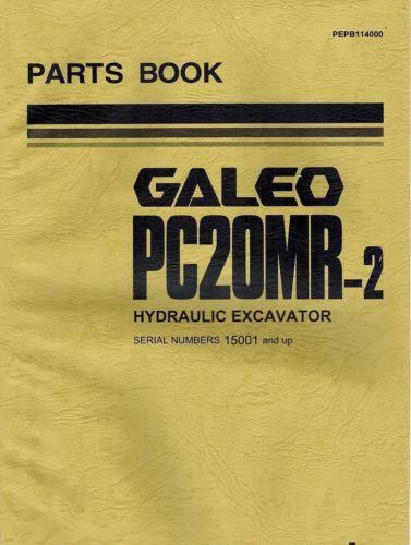 "KOMATSU GALEO PC20MR-2 HYDRAULIC EXCAVATOR  MANUAL ""NEW"" PEPB114000"