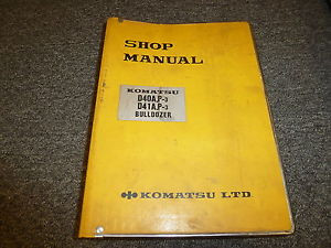 Komatsu D40A-3 D40P-3 D41A-3 D41P-3 Bulldozer Dozer Shop Service Repair Manual
