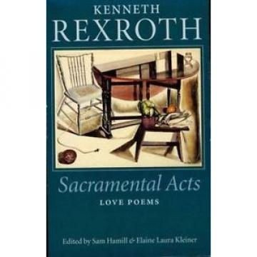 Sacramental Canada Italy Acts: The Love Poems of Kenneth Rexroth