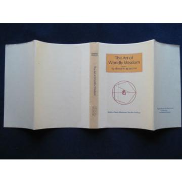 THE Korea India ART OF WORLDLY WISDOM - SIGNED & INSCRIBED by KENNETH REXROTH