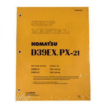 Komatsu D39EX-21, D39PX-21 Dozer Service Repair Shop Printed Manual