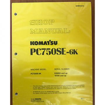 Komatsu PC750SE-6K Service Shop Manual Repair Book