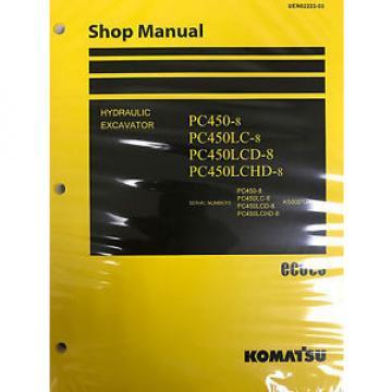 Komatsu PC450-8 PC450LC-8 PC450LCD-8 PC450LCHD-8 Service Repair Printed Manual