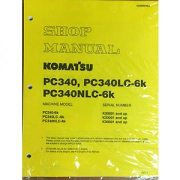 Komatsu PC340LC-6K, PC340NLC-6K PC340 Service Manual