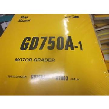 Komatsu GD750A-1 Motor Grader Repair Shop Manual