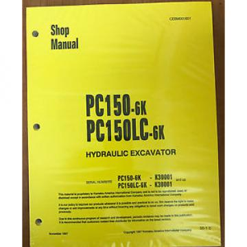 Komatsu Service PC150-6K PC150LC-6K Shop Repair Manual NEW