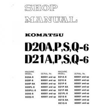 Komatsu Bulldozer D20P-6 D21P-6 D20 D21A P S Q 6 Service Repair  Shop Manual