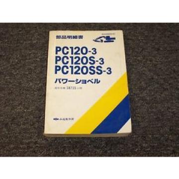 Komatsu PC120-3 PC120S-3 PC120SS-3 Hydraulic Excavator Parts Catalog Manual Book