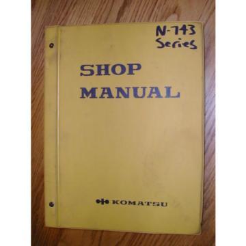 Komatsu/CUMMINS N743 SERIES ENGINE SERVICE SHOP REPAIR MANUAL DIESEL GUIDE BOOK