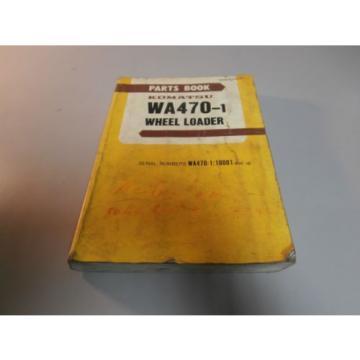 Komatsu WA470-1 Wheel Loader Parts Book Catalog Manual # 10001 & UP PEPBU4210101