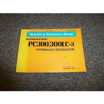 Komatsu PC300-3 PC300LC-3 Hydraulic Excavator Owner Operator Manual S/N 12601-Up