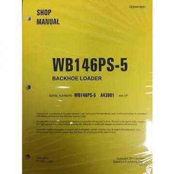 Komatsu WB146PS-5 Backhoe Loader Shop Manual Repair Loader A43001 AND UP SERIAL
