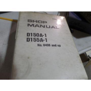KOMATSU D150A-1 D155A-1 DOZER SHOP MANUAL S/N 8408, 15001 & UP