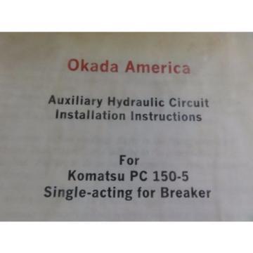 Okada America Auxiliary Hydraulic Circuit Installation Instructions for Komatsu