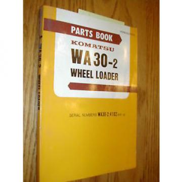 Komatsu WA30-2 PARTS MANUAL BOOK CATALOG WHEEL LOADER PEPB03620202 GUIDE LIST