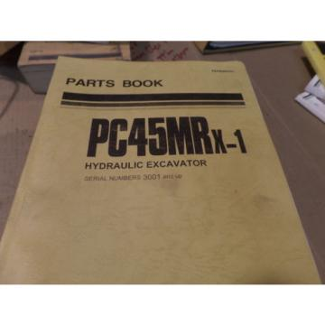 KOMATSU PC45MRX-1 HYDRAULIC EXCAVATOR PARTS MANUAL S/N 3001 & UP