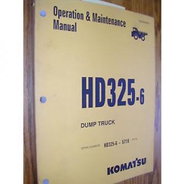 Komatsu HD325-6 OPERATION MAINTENANCE MANUAL DUMP HAUL TRUCK OPERATOR GUIDE BOOK