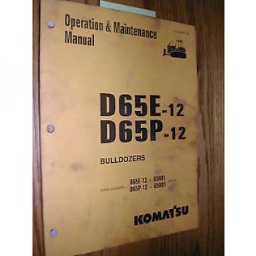 Komatsu D65E-12 D65P-12 OPERATION MAINTENANCE MANUAL BULLDOZER DOZER OPERATOR