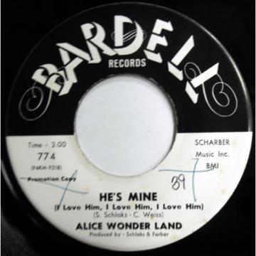 ALICE WONDER LAND 45 He's Mine / Cha Linde PROMO Girl Group TEEN w4948