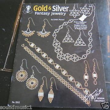 Gold and Silver Fantasy Jewelry by Linde Punzel (Pattern Book)